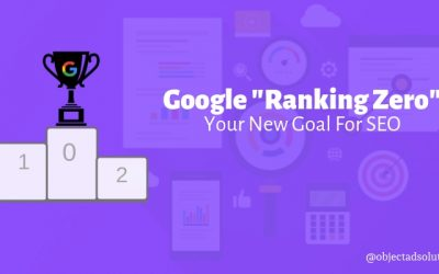 Make Ranking #0 Your New Goal For SEO & Get Maximum Visibility