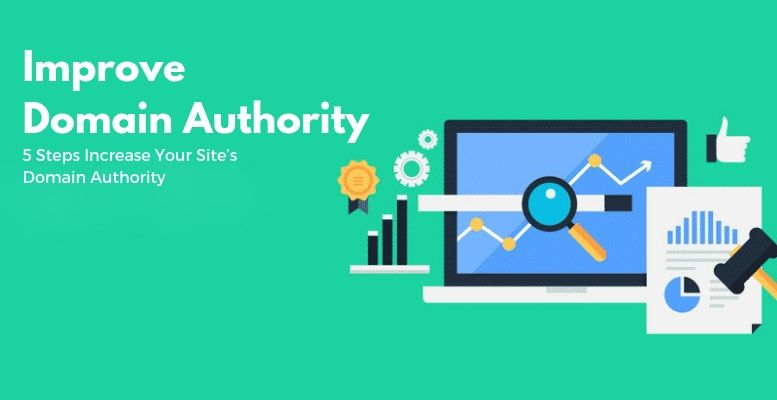 How To Improve The Domain Authority Of Your Website in 2019?