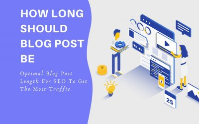 What's The Optimal Blog Post Length For SEO To Get The Most Traffic?